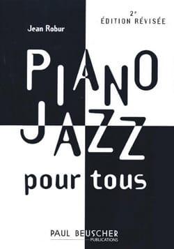 Jean Robur - Jazz Piano para todos - Partition - di-arezzo.es