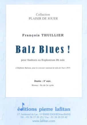 Balz Blues ! François Thuillier Partition Tuba - laflutedepan