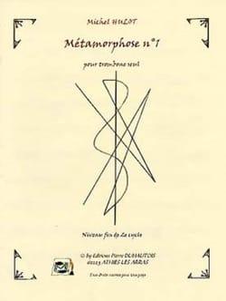 Métamorphose N° 1 Michel Hulot Partition Trombone - laflutedepan