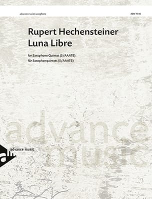 Luna Libre Rupert Hechensteiner Partition Saxophone - laflutedepan