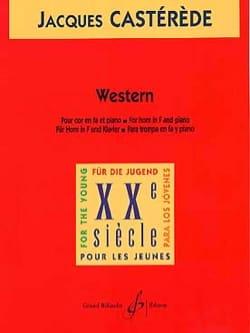 Western Jacques Castérède Partition Cor - laflutedepan