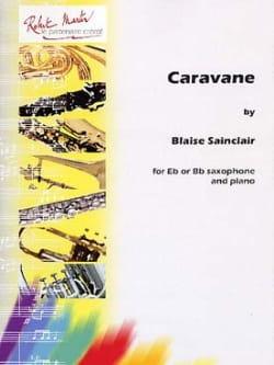 Caravane - Blaise Sainclair - Partition - Saxophone - laflutedepan.com