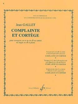 Complainte et cortège Jean Gallet Partition Trompette - laflutedepan