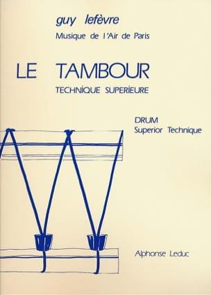 Tambour - Technique Superieure Guy Lefèvre Partition laflutedepan