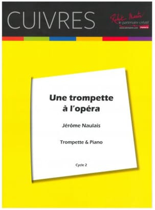 Une Trompette A L' Opéra Jérôme Naulais Partition laflutedepan