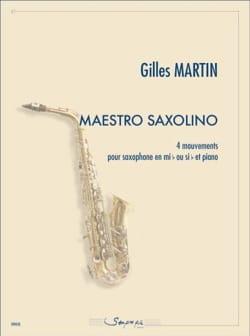 Gilles Martin - Maestro saxolino - 4 Movements - Partition - di-arezzo.com