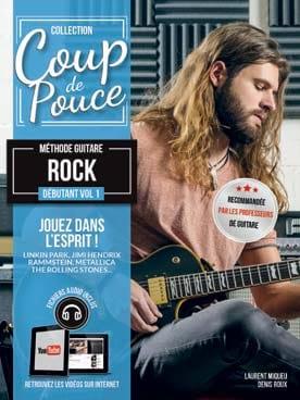 Méthode Guitare Rock Débutant Volume 1 COUP DE POUCE laflutedepan