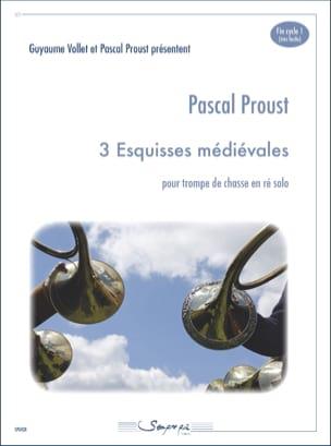 3 Esquisses médiévales Pascal Proust Partition Cor - laflutedepan
