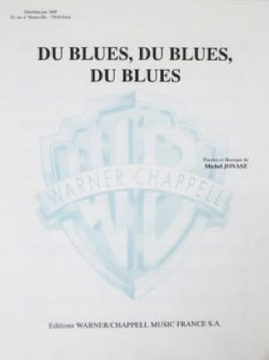 Du Blues, du Blues, du Blues - Michel Jonasz - laflutedepan.com