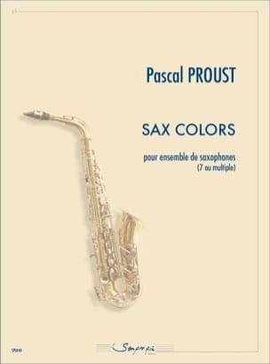 Sax colors - Pascal Proust - Partition - Saxophone - laflutedepan.com