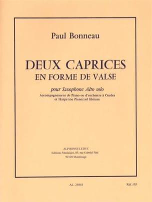 Deux Caprices En Forme De Valse - Paul Bonneau - laflutedepan.com