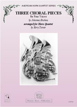 Trois pièces choral à quatre voix BRAHMS Partition Cor - laflutedepan