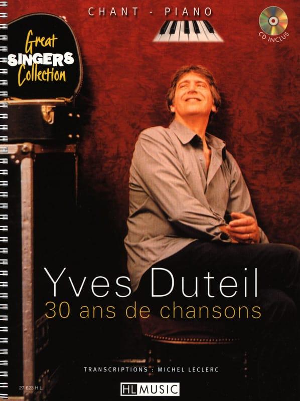 30 Ans de Chansons - Yves Duteil - Partition - laflutedepan.com
