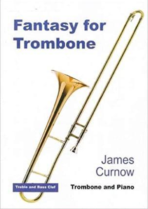 Fantasy For Trombone James Curnow Partition Trombone - laflutedepan