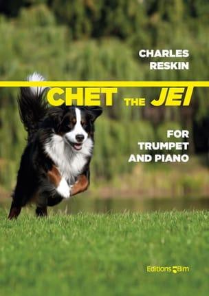 Chet The Jet Charles Reskin Partition Trompette - laflutedepan