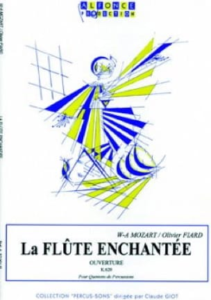 La Flûte Enchantée Ouverture K.620 - MOZART - laflutedepan.com