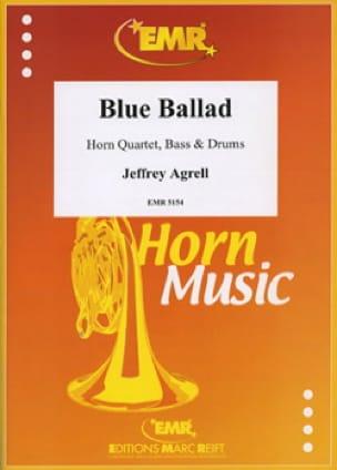 Blue Ballad - Jeffrey Agrell - Partition - Cor - laflutedepan.com