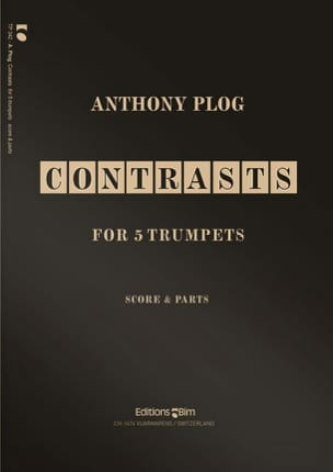 Contrasts for Five Trumpets Anthony Plog Partition laflutedepan