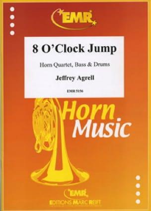 8 O' Clock Jump - Jeffrey Agrell - Partition - Cor - laflutedepan.com