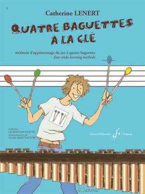 Quatre baguettes à la clé - Catherine Lénert - laflutedepan.com