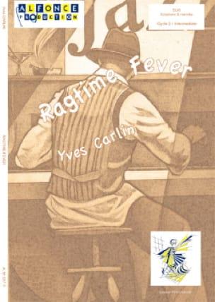 Ragtime fever - Yves Carlin - Partition - laflutedepan.com