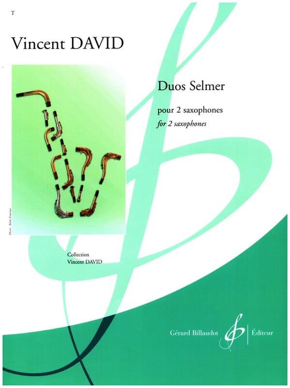 Duos Selmer - Vincent David - Partition - Saxophone - laflutedepan.com