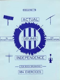 Actual Drums Independence Volume 1 Fugen R. / Spiers G. laflutedepan