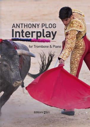 Interplay Anthony Plog Partition Trombone - laflutedepan