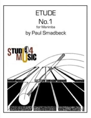 Etude N° 1 for marimba - Paul Smadbeck - Partition - laflutedepan.com