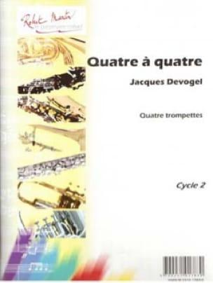 Quatre à Quatre Suite - Jacques Devogel - Partition - laflutedepan.com