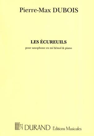 Les Ecureuils Pierre-Max Dubois Partition Saxophone - laflutedepan