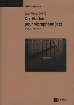 10 Etudes Pour Vibraphone Jazz Jean-Michel Davis laflutedepan