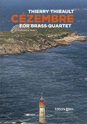 Cézembre for Brass Quartet Thierry Thibault Partition laflutedepan