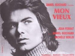 Mon vieux Daniel Guichard Partition Chanson française - laflutedepan