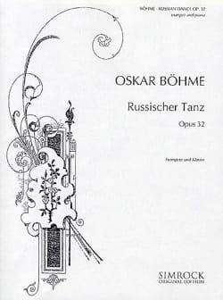 Russischer Tanz Opus 32 Oskar Böhme Partition Trompette - laflutedepan