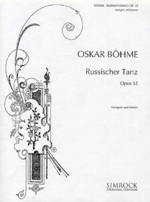 Russischer Tanz Opus 32 - Oskar Böhme - Partition - laflutedepan.com