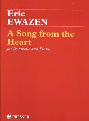 A Song from the Heart Eric Ewazen Partition Trombone - laflutedepan