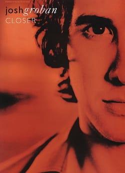 Closer - Josh Groban - Partition - Pop / Rock - laflutedepan.com