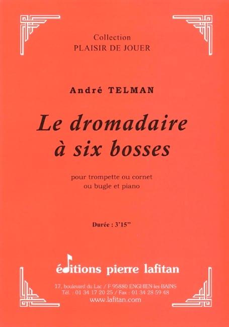 Le dromadaire à six bosses - André Telman - laflutedepan.com