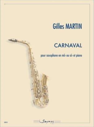 Carnaval - Gilles Martin - Partition - Saxophone - laflutedepan.com