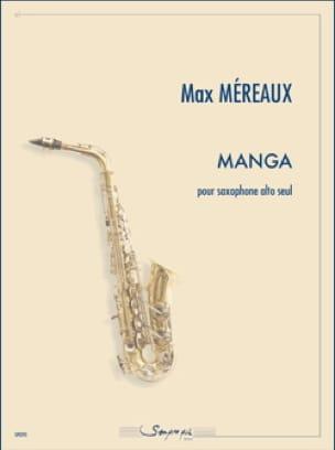 Manga - Max Méreaux - Partition - Saxophone - laflutedepan.com