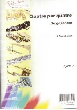 Quatre Par Quatre Serge Lancen Partition Saxophone - laflutedepan