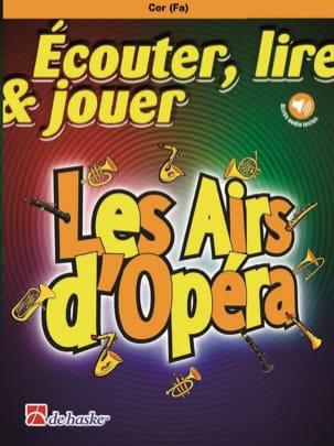 Ecouter Lire et Jouer - Les Airs d'Opéra - Cor DE HASKE laflutedepan