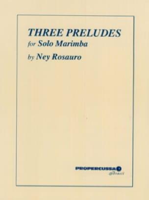 Three Preludes For Solo Marimba - Ney Rosauro - laflutedepan.com