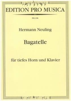 Bagatelle Hermann Neuling Partition Cor - laflutedepan