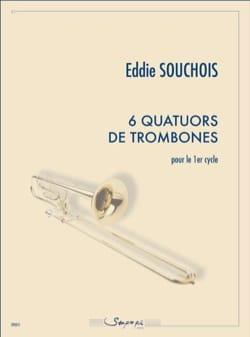 6 Quatuors de trombones pour le 1er cycle Eddie Souchois laflutedepan