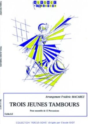 Trois Jeunes Tambours - Frédéric Macarez - laflutedepan.com