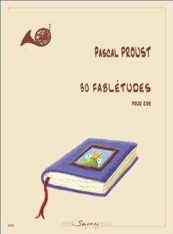 30 Fablétudes - Cor Pascal Proust Partition Cor - laflutedepan