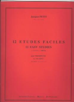12 Etudes faciles Jacques Petit Partition Trompette - laflutedepan