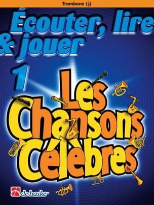 Ecouter Lire et Jouer - Les chansons célèbres Volume 1 - Trombone laflutedepan